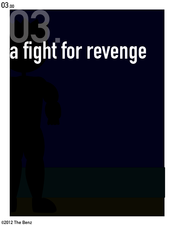 03.00: A Fight For Revenge